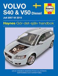 100 volvo s40 2007 repair manuals volvo s40 2 0 se 6 speed