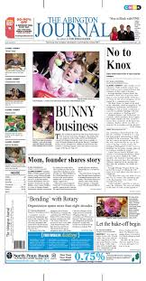 the abington journal 04 13 2011 by the wilkes barre publishing