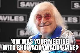 Memes Jimmy - jimmy savile latest memes imgflip