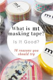 what is mt masking tape is it really that good washimagic com