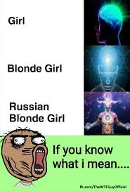 Russian Girl Meme - after years of searching we found it the worst meme of all time