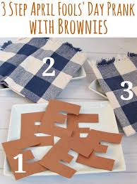 thanksgiving day pranks harmless april fools u0027 day prank with brownies