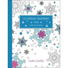 Coloriage inspirant  Hiver  Carnet de coloriage  broché  Laura