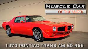 Pontiac Trans Am Pics Muscle Car Of The Week Video Episode 148 1973 Pontiac Trans Am