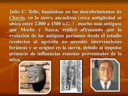 biografia julio c tello resumen poblamiento de peru