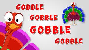 thanksgiving toddler songs turkey goes gobble gobble thanks giving songs for children youtube