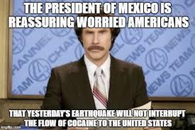Earthquake Meme - earthquake in mexico imgflip