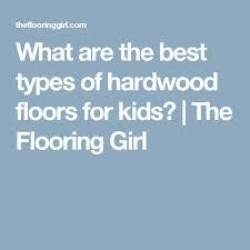 the 25 best types of hardwood floors ideas on