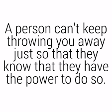 quotes about being strong when someone hurts you some people habitually jeopardise their relationships in order to
