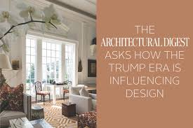 how is donald trump era influencing design les ensembliers