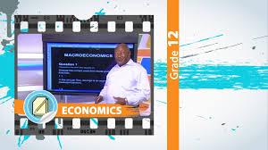 gr 12 economics macro u0026 micro economics live youtube