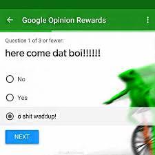 Meme Opinion - meme opinion rewards dat boi know your meme