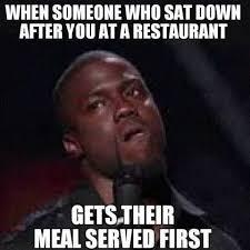 First Internet Meme - meal served first funny kevin hart meme