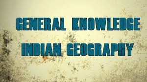 indian geography general knowledge questions and answers gk series