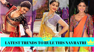 Latest Trends by Latest Trends To Up Your Style Game While Playing Garba Youtube