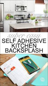self stick kitchen backsplash tiles self adhesive kitchen backsplash how to nest for less