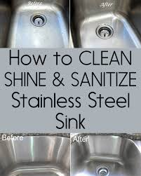 shine stainless steel sink how to clean shine and sanitize your stainless steel sink