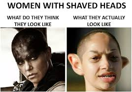 Shaved Head Meme - women with shaved heads expectation vs reality what you think