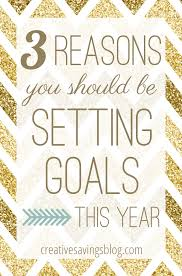3 reasons why you should be setting goals this year