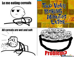 Eating Cereal Meme - eating cereals by wilzzu meme center