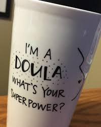 doula mug quote mug custom mug custom coffee mug custom