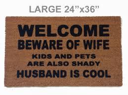 funny doormats welcome beware of wife rude funny doormat damn good doormats