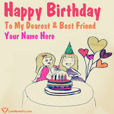 cards best birthday wishes birthday wishes cards for best friends name generator