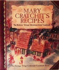 mary cratchit u0027s recipes dicken u0027s village christmas carol