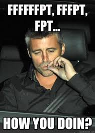How You Doin Meme - ffffffpt fffpt fpt how you doin stoner joey quickmeme