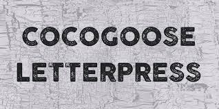 letter press cocogoose letterpress font 1001 fonts