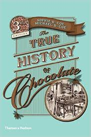 the true history of chocolate by michael coe 1996