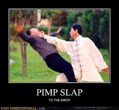 Slap Meme - pimp slap very demotivational demotivational posters very