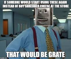 Cheesy Memes - cheesy imgflip