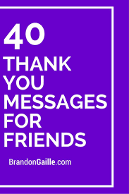 40 thank you messages for friends softy news