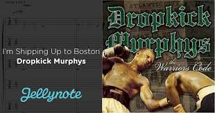 i m shipping up to boston dropkick murphys free sheet tabs