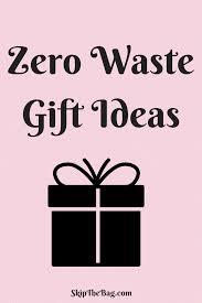 skip the bag zero waste gift ideas