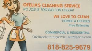 ofelias cleaning service cleaning service no job is too big