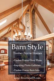 41 best timber frame homes images on pinterest timber frame