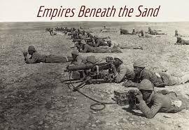 Ottoman Empire World War 1 Empires Beneath The Sand An Ottoman Empire Ww1 Mp Aar Paradox