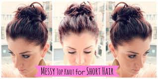 messy top knot for short hair youtube