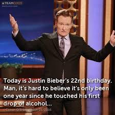 Justin Bieber Birthday Meme - joke today is justin bieber s 22nd birthday man it conan o
