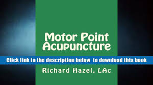 ebook motor point acupuncture chinese medicine that works 2 day