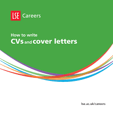 how to write cvs and cover letters by lse careers issuu