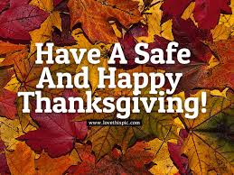 a safe and happy thanksgiving pictures photos and images