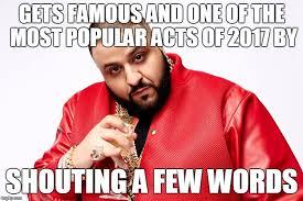 Dj Khaled Memes - dj khaled memes imgflip