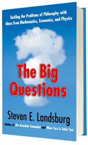 Armchair Economist Buy At Steven Landsburg The Big Questions Tackling The Problems