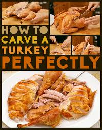 how to carve a turkey perfectly buzzfeed thanksgiving and dinners