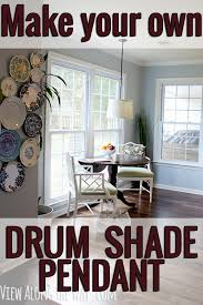 Pendant Light Drum Shade Hack An Old Inexpensive Pendant Light And A Lamp Shade To Make