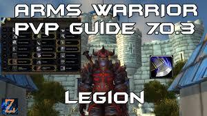 Bajheera Legion Arms Warrior Talent Guide Pve Pvp Arms Warrior Pvp Guide Legion Rotation Talents Stats Macros