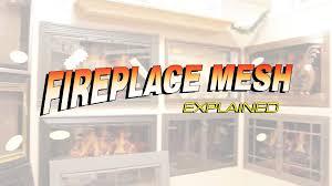 fireplace mesh explained youtube